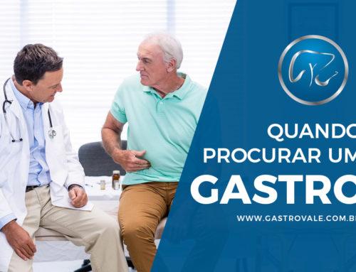 Quando procurar um Gastroenterologista
